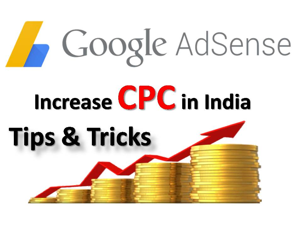 How to increase google Adsense cpc in india