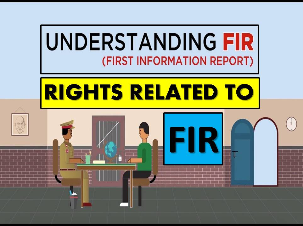 FIR meaning and What are the Rights related to FIR