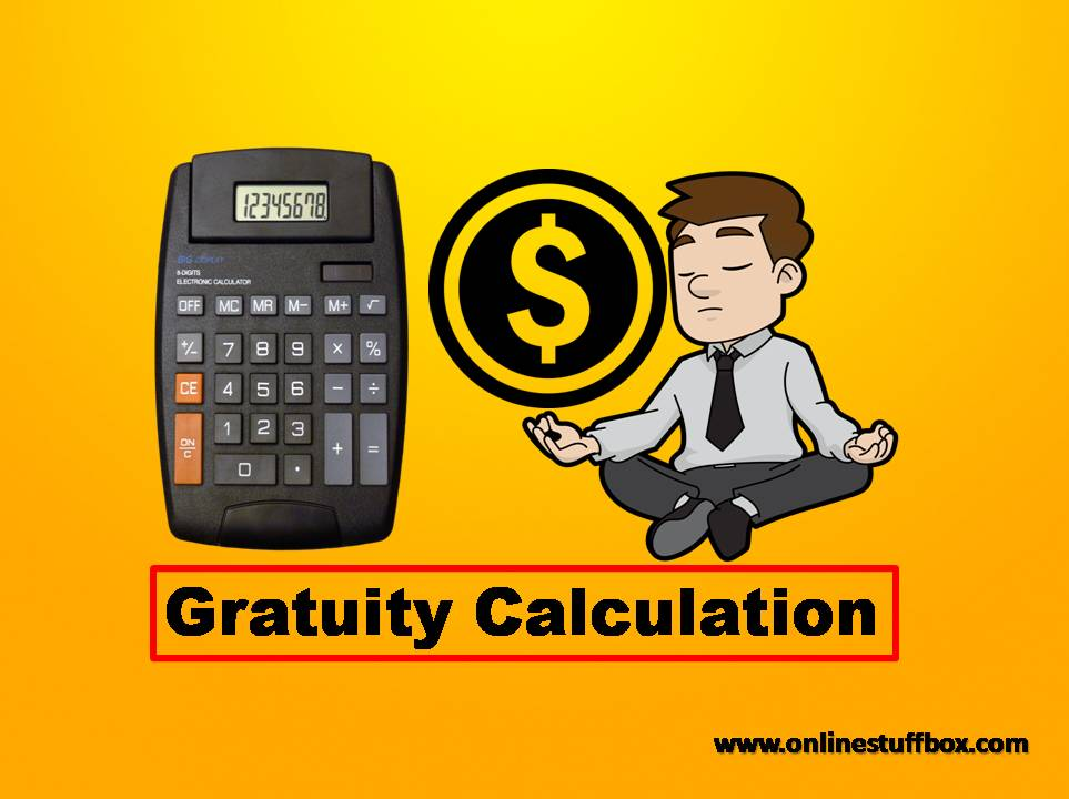 Gratuity calculation for private company