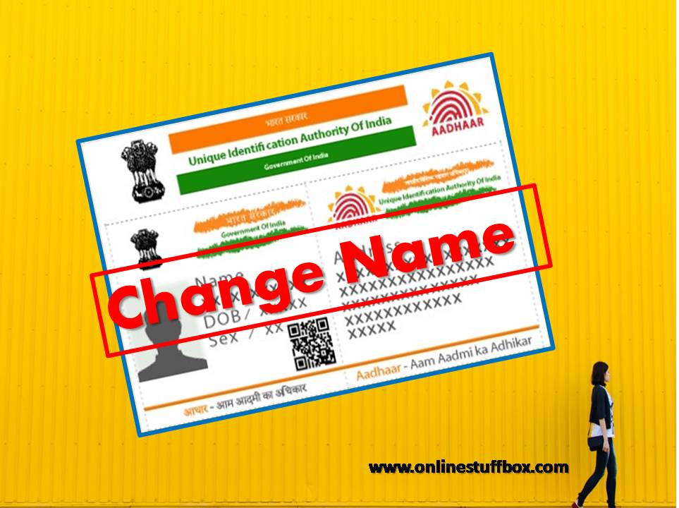 Change name in Aadhaar card