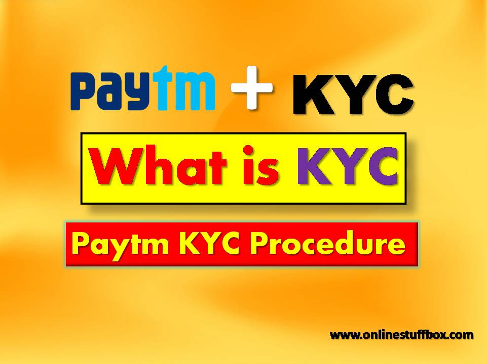 KYC Full Form And How To Check KYC Status For PAYTM