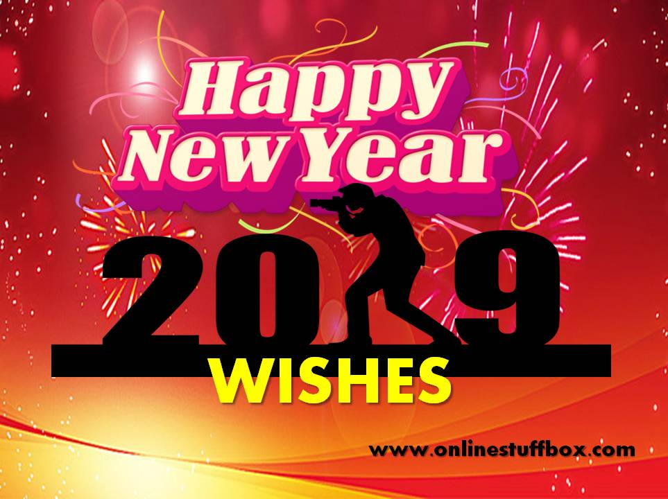 Happy New Year 2019 Wishes and Quotes